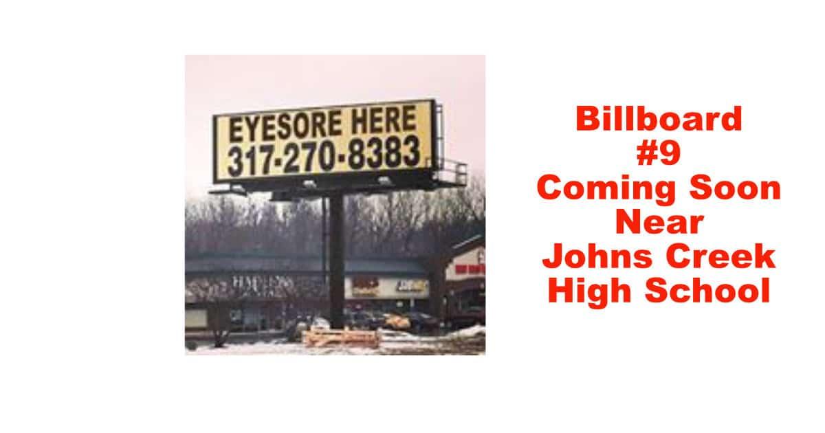Billboard #9 to go Next to Johns Creek High School