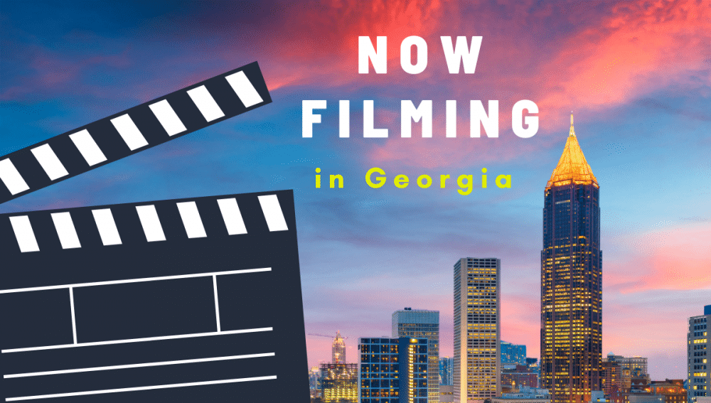 Now Filming in Georgia