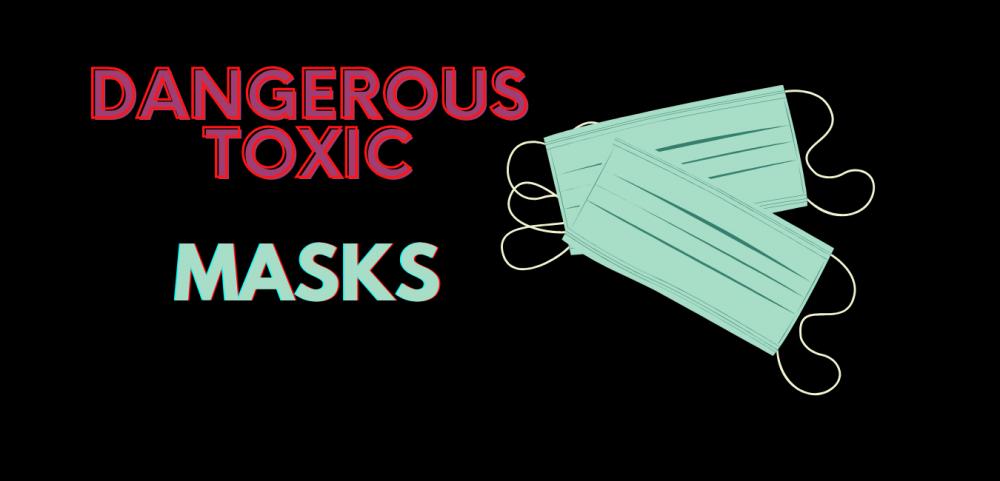 Dangerous Toxic Face Masks